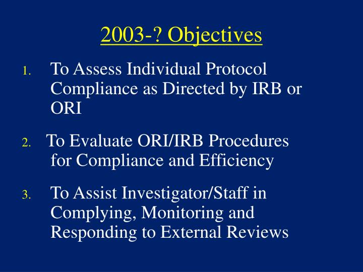 2003-? Objectives