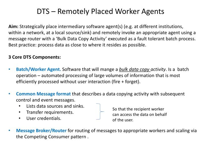 DTS – Remotely Placed Worker