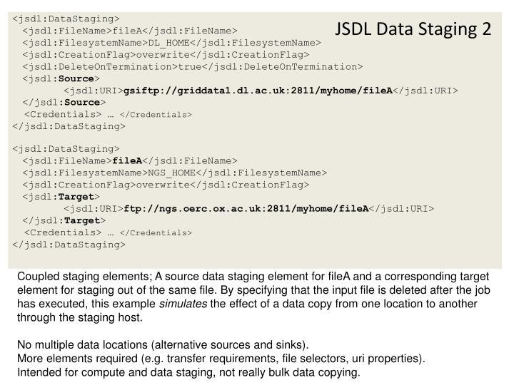 JSDL Data Staging 2