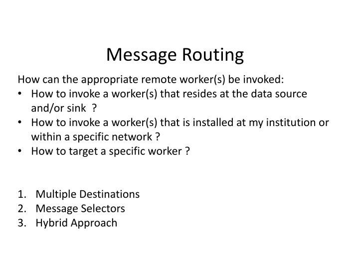 How can the appropriate remote worker(s) be invoked: