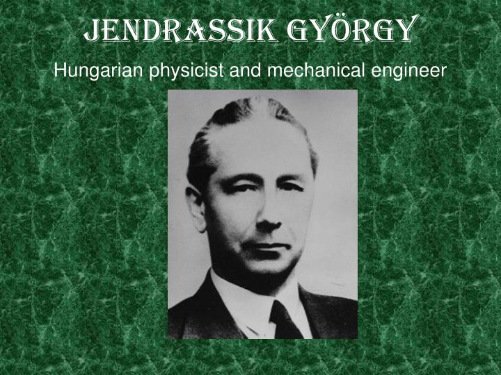 Jendrassik gy rgy hungarian physicist and mechanical engineer