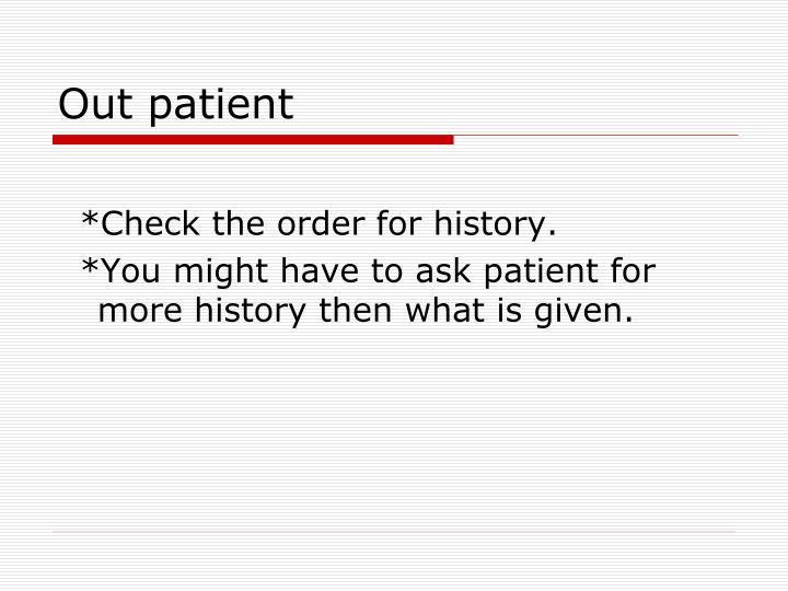 Out patient
