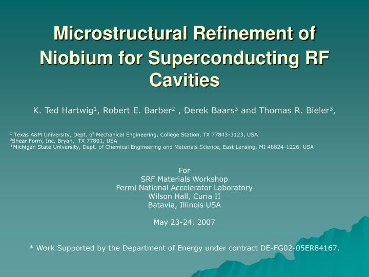 microstructural refinement of niobium for superconducting rf cavities n.