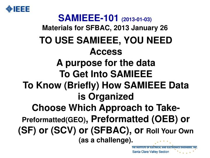 Samieee 101 2013 01 03 materials for sfbac 2013 january 26