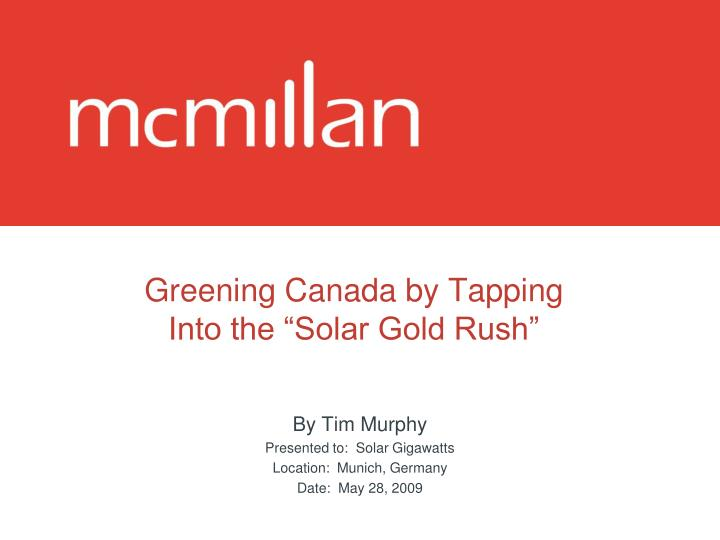 Greening canada by tapping into the solar gold rush