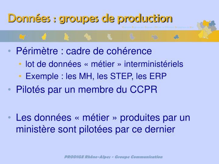 Données : groupes de production