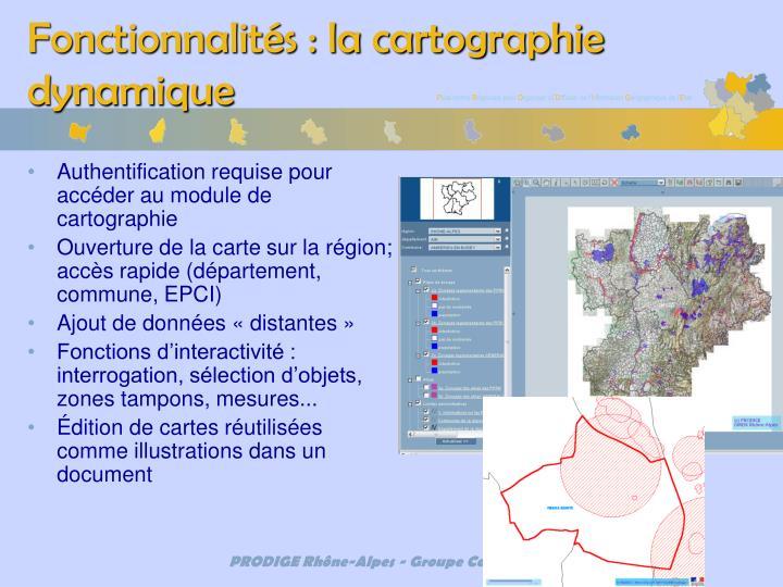 Fonctionnalités : la cartographie dynamique