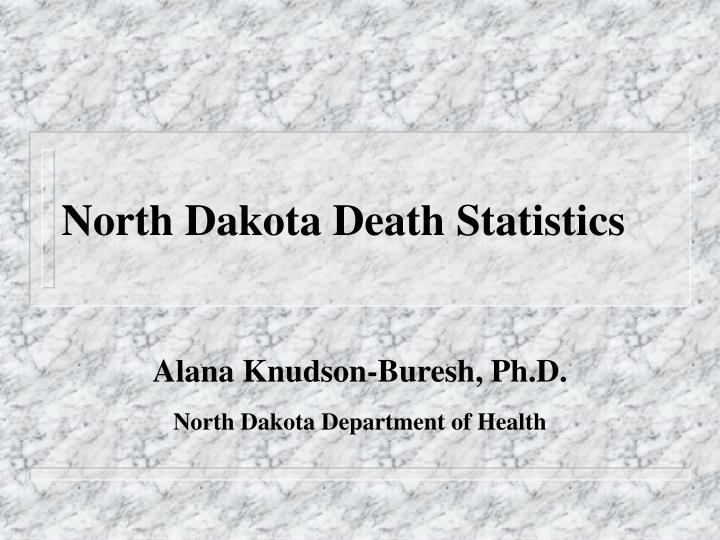 north dakota death statistics n.