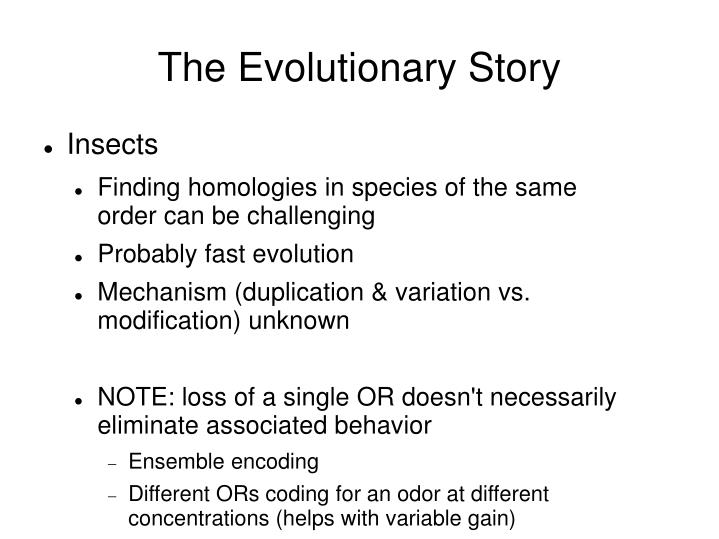 The Evolutionary Story