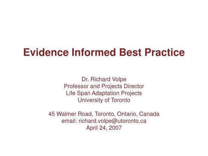 evidence informed best practice