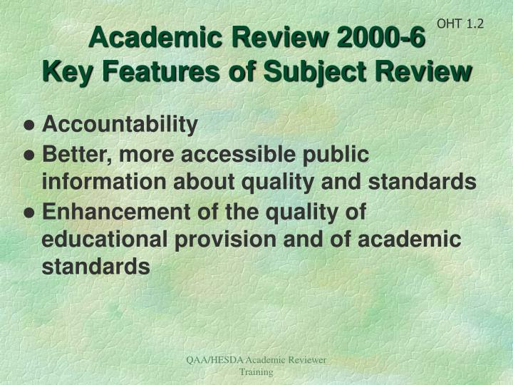Academic review 2000 6 key features of subject review