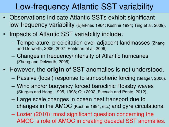 Low frequency atlantic sst variability