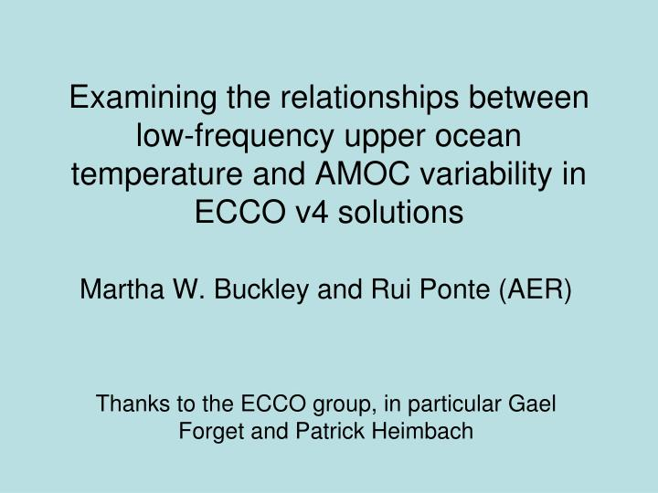 Examining the relationships between low-frequency upper ocean temperature and AMOC variability in EC...