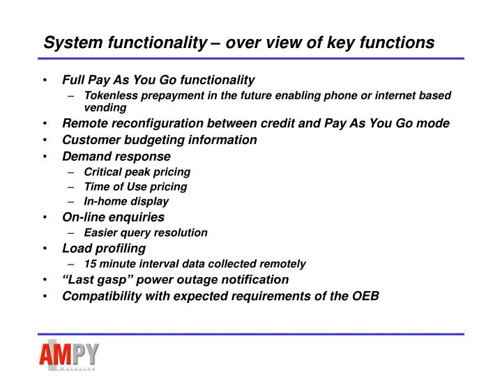 System functionality over view of key functions