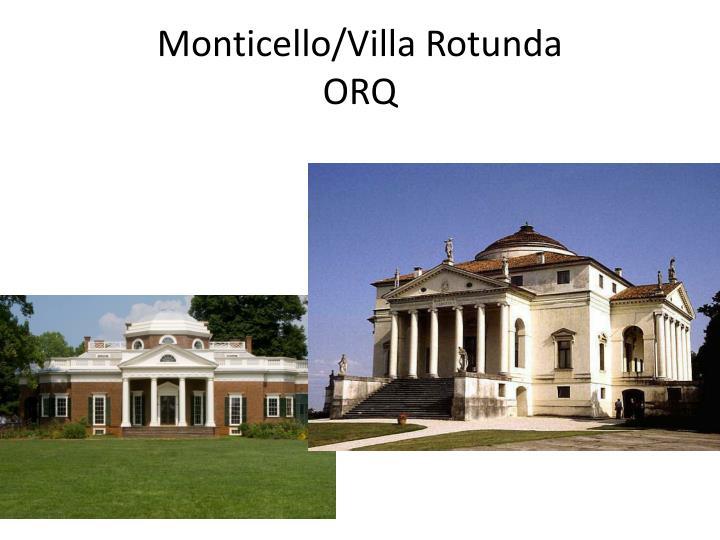 Monticello/Villa Rotunda