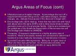 argus areas of focus cont