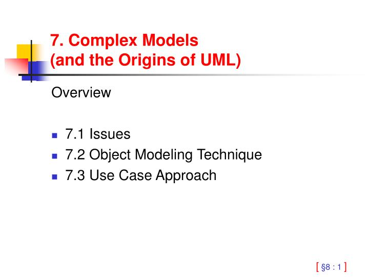 7 complex models and the origins of uml n.