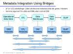 metadata integration using bridges