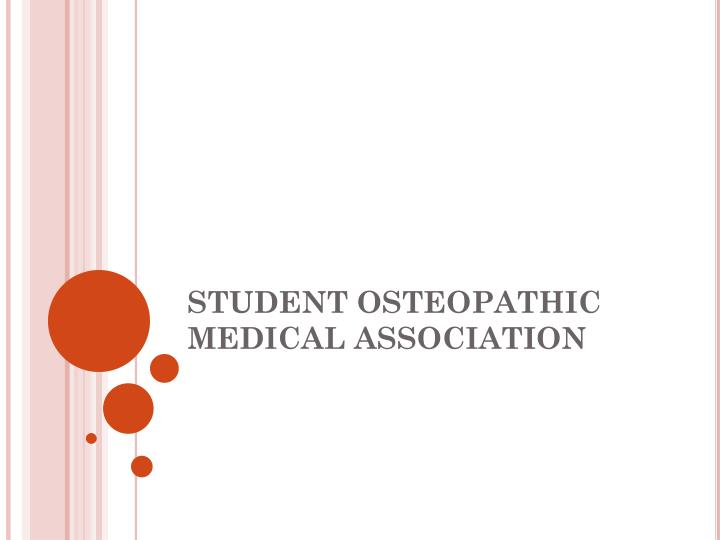 student osteopathic medical association n.