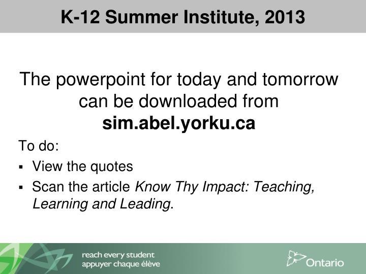 K 12 summer institute 2013