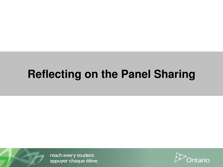 Reflecting on the Panel Sharing