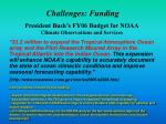 challenges funding