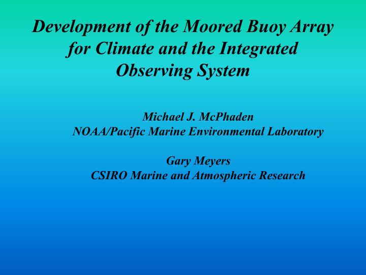 development of the moored buoy array for climate and the integrated observing system n.