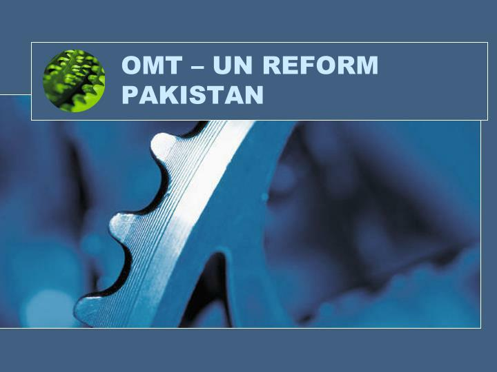 omt un reform pakistan