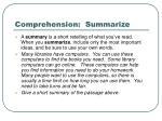 comprehension summarize