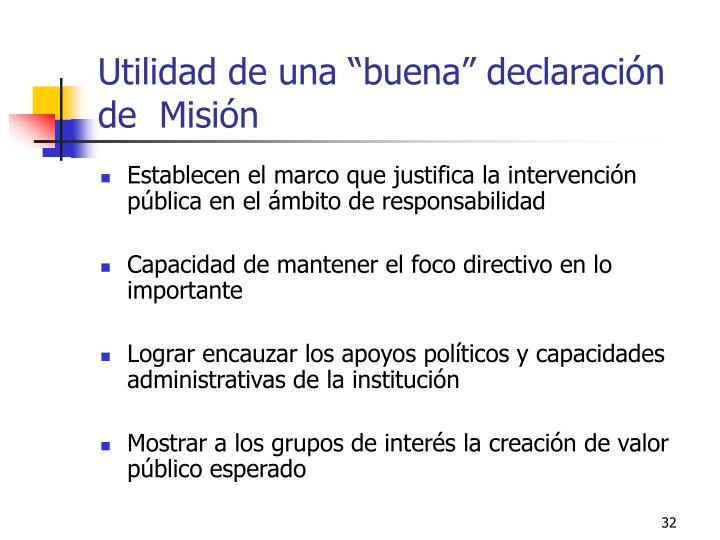 """Utilidad de una """"buena"""" declaración de  Misión"""