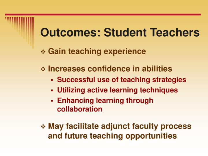Outcomes: Student Teachers