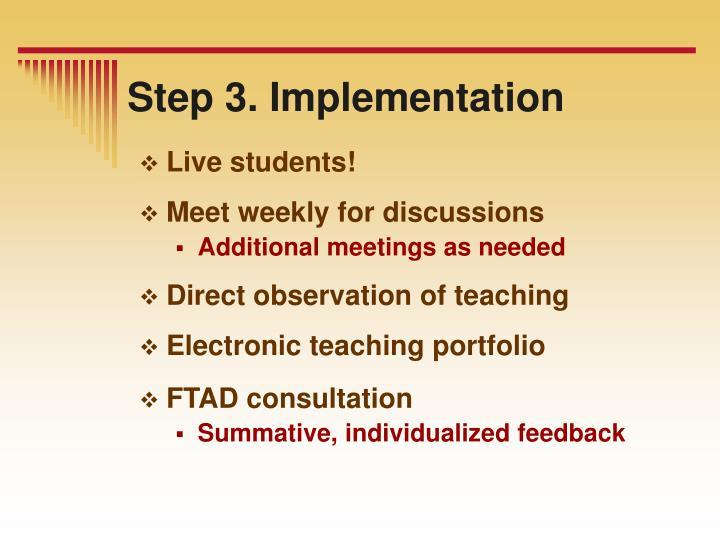 Step 3. Implementation