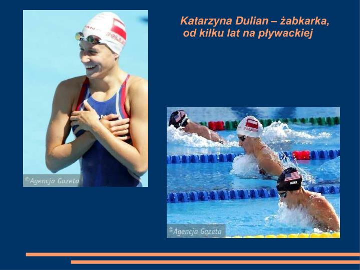 Katarzyna Dulian – żabkarka,