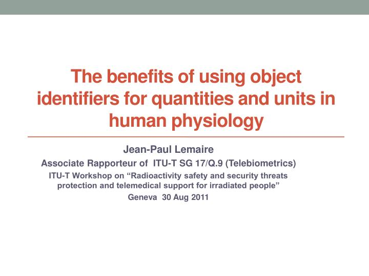 the benefits of using object identifiers for quantities and units in human physiology n.