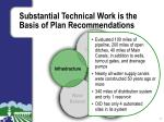 substantial technical work is the basis of plan recommendations2