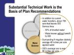 substantial technical work is the basis of plan recommendations3