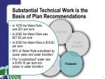 substantial technical work is the basis of plan recommendations4
