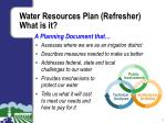 water resources plan refresher what is it
