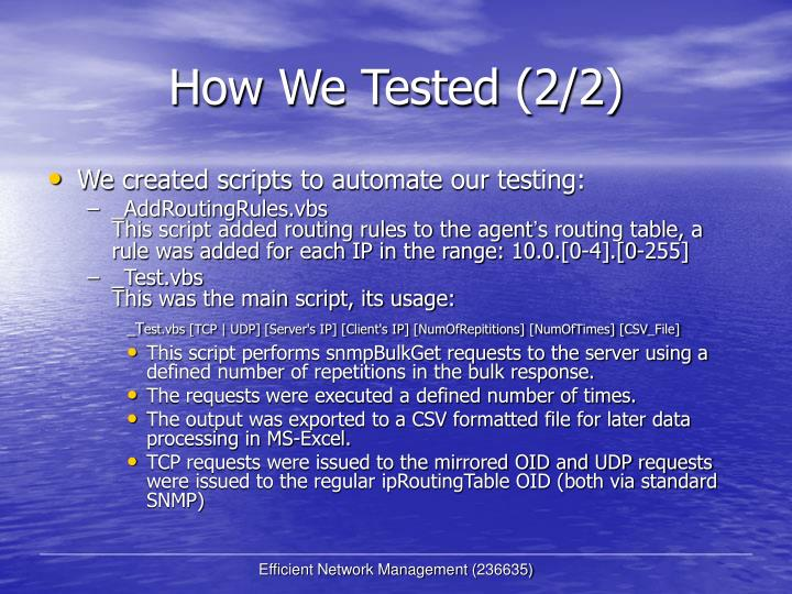 How We Tested (2/2)