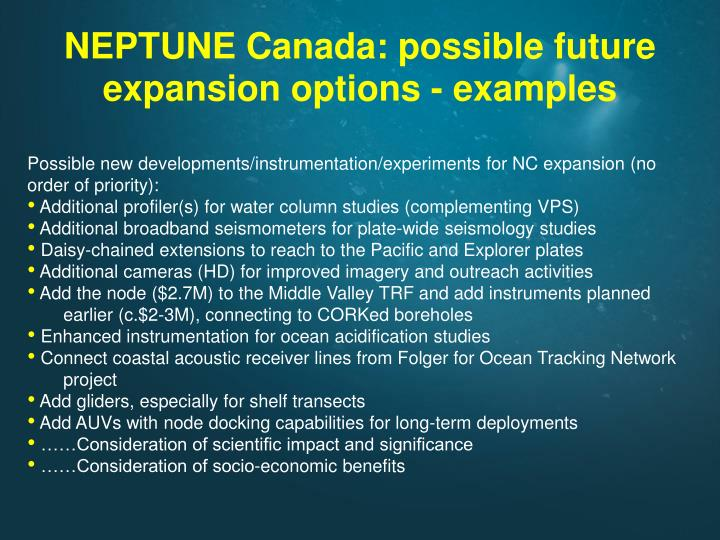NEPTUNE Canada: possible future expansion options - examples