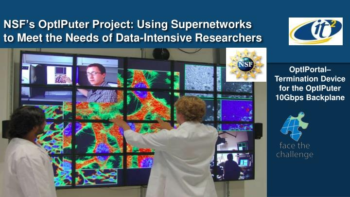 NSF's OptIPuter Project: Using