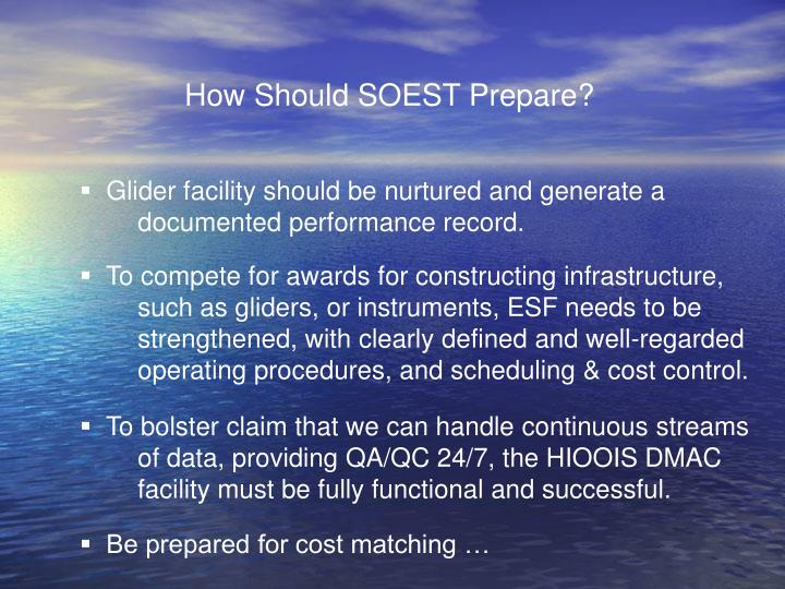 How Should SOEST Prepare?