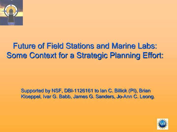 Future of field stations and marine labs some context for a strategic planning effort