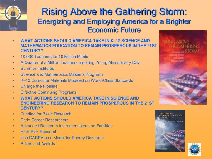 Rising Above the Gathering Storm:
