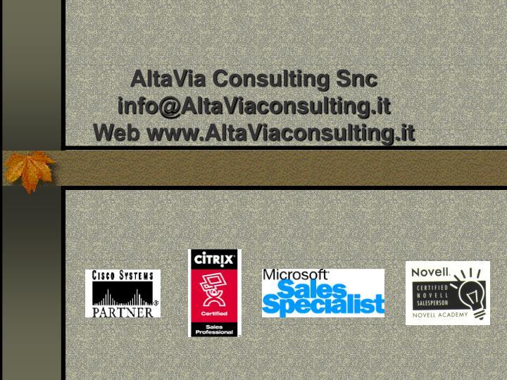 Altavia consulting snc info@altaviaconsulting it web www altaviaconsulting it