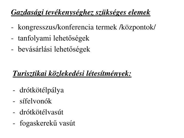 kongresszus/konferencia termek /központok/