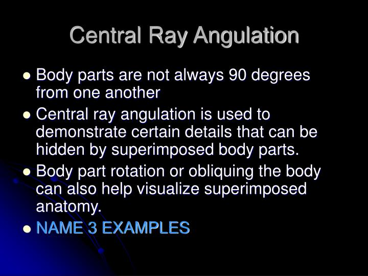 Central Ray Angulation