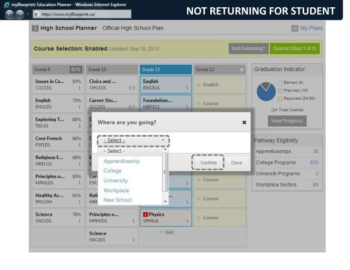 NOT RETURNING FOR STUDENT
