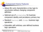 component home features