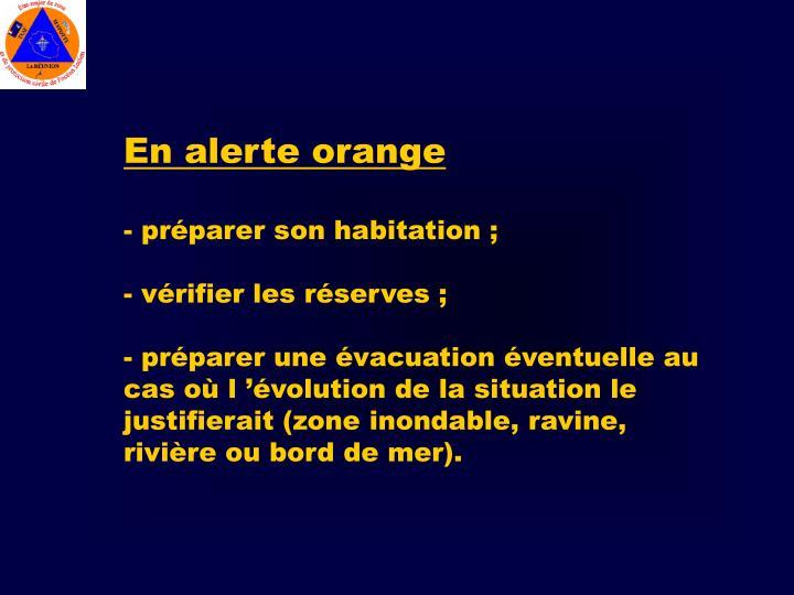 En alerte orange